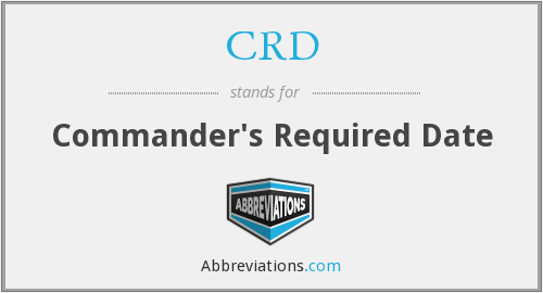 CRD - Commander's Required Date