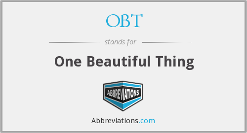 OBT - One Beautiful Thing