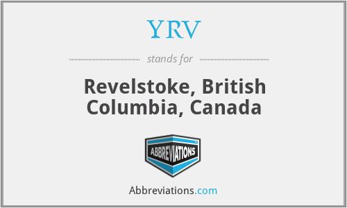 YRV - Revelstoke, British Columbia, Canada
