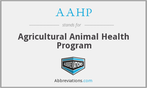 AAHP - Agricultural Animal Health Program
