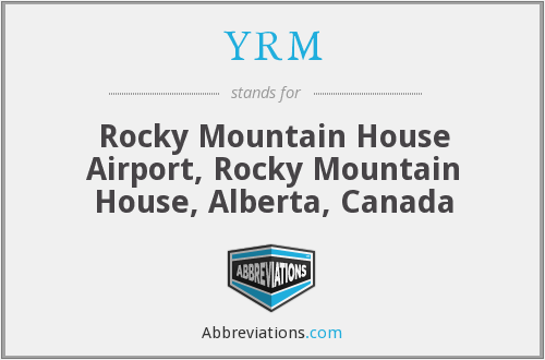 YRM - Rocky Mountain House Airport, Rocky Mountain House, Alberta, Canada