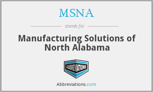 MSNA - Manufacturing Solutions of North Alabama