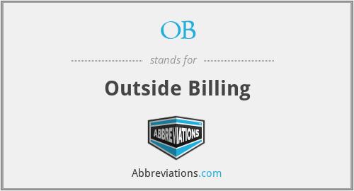 OB - Outside Billing