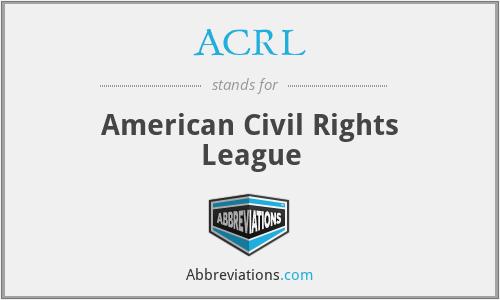 ACRL - American Civil Rights League