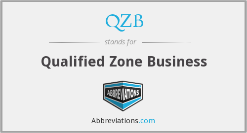 QZB - Qualified Zone Business
