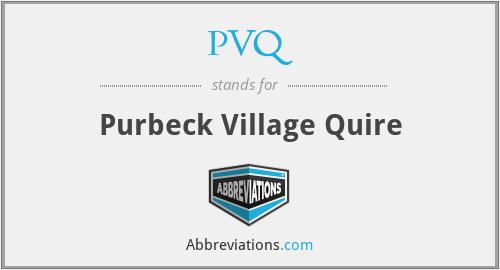 PVQ - Purbeck Village Quire