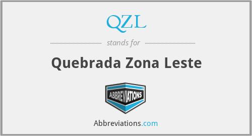 QZL - Quebrada Zona Leste