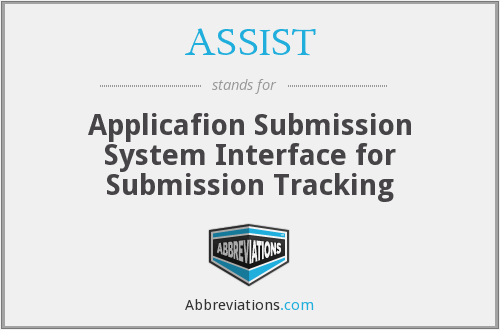 ASSIST - Applicafion Submission System Interface for Submission Tracking