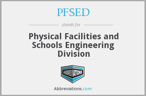What does PFSED stand for?