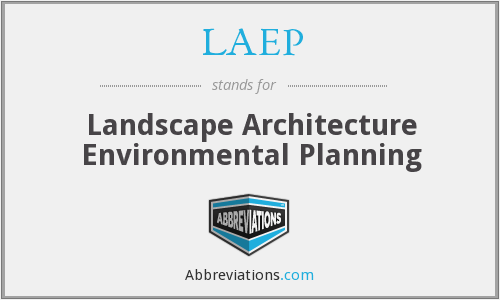 What does LAEP stand for?