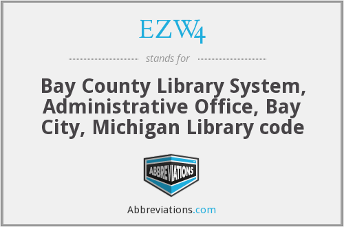 EZW4 - Bay County Library System, Administrative Office, Bay City, Michigan Library code