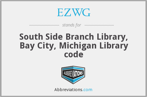 EZWG - South Side Branch Library, Bay City, Michigan Library code