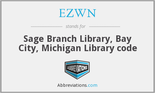 EZWN - Sage Branch Library, Bay City, Michigan Library code