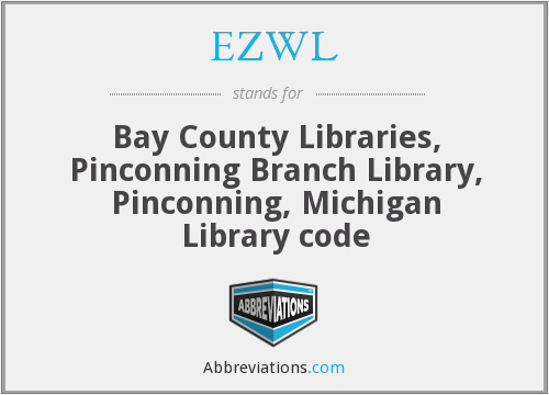 EZWL - Bay County Libraries, Pinconning Branch Library, Pinconning, Michigan Library code