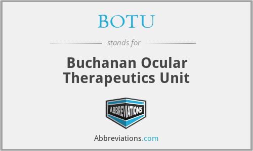 BOTU - Buchanan Ocular Therapeutics Unit