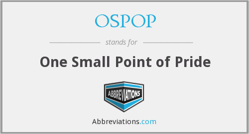 OSPOP - One Small Point of Pride