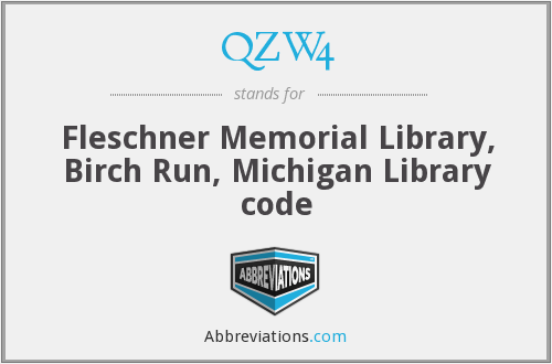 QZW4 - Fleschner Memorial Library, Birch Run, Michigan Library code