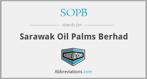 SOPB - Sarawak Oil Palms Berhad