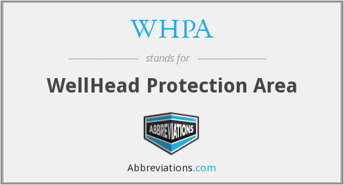 WHPA - WellHead Protection Area