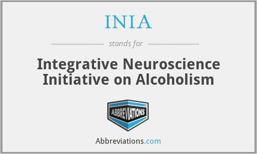 INIA - Integrative Neuroscience Initiative on Alcoholism