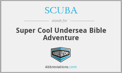 SCUBA - Super Cool Undersea Bible Adventure