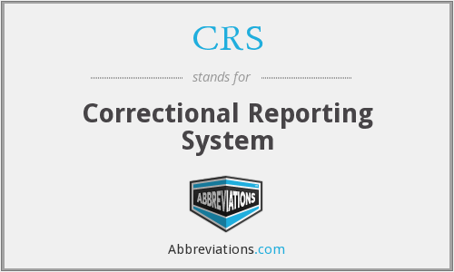 CRS - Correctional Reporting System