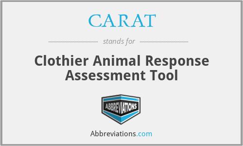 CARAT - Clothier Animal Response Assessment Tool