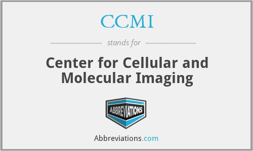 CCMI - Center for Cellular and Molecular Imaging