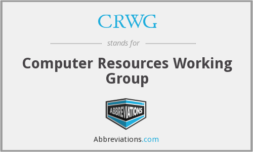 CRWG - Computer Resources Working Group