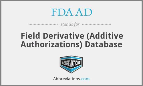 FDAAD - Field Derivative (Additive Authorizations) Database