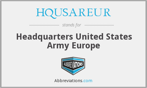 What does HQUSAREUR stand for?