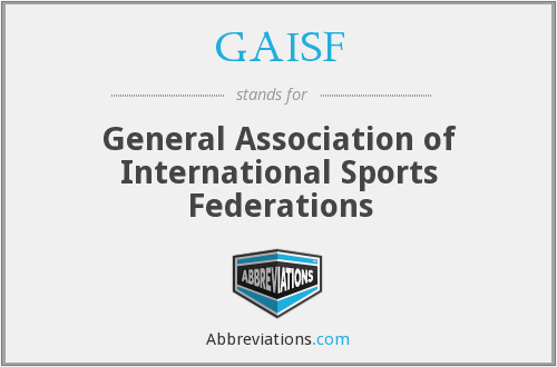 What does GAISF stand for?