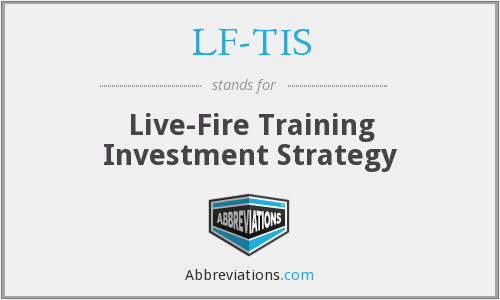 What does LF-TIS stand for?