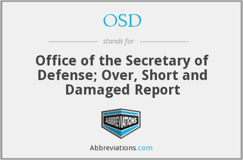 OSD - Office of the Secretary of Defense; Over, Short and Damaged Report