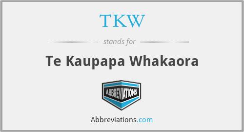 TKW - Te Kaupapa Whakaora