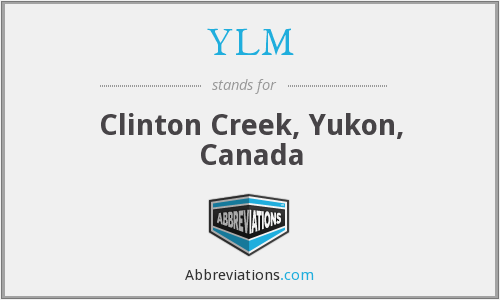 YLM - Clinton Creek, Yukon, Canada