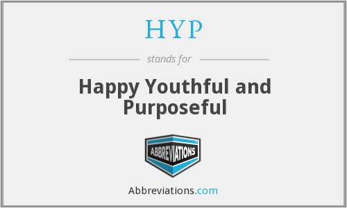 HYP - Happy Youthful and Purposeful