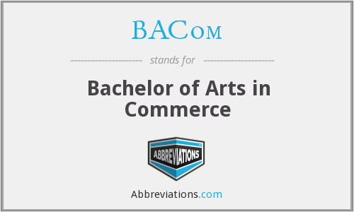 BACom - Bachelor of Arts in Commerce