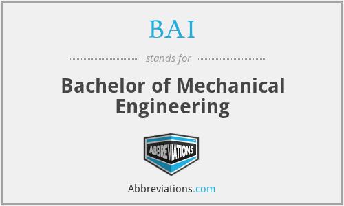 BAI - Bachelor of Mechanical Engineering