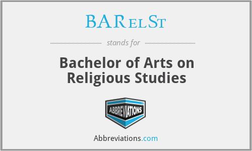 BARelSt - Bachelor of Arts on Religious Studies
