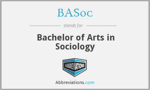 BASoc - Bachelor of Arts in Sociology