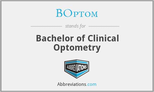 BOptom - Bachelor of Clinical Optometry