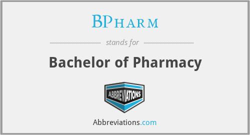 BPharm - Bachelor of Pharmacy