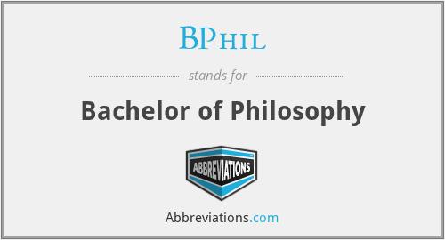 BPhil - Bachelor of Philosophy