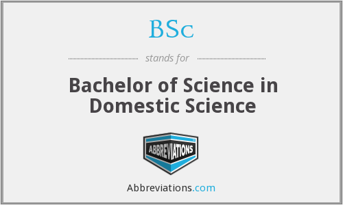 BSc - Bachelor of Science in Domestic Science