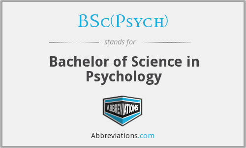 What does BSC(PSYCH) stand for?