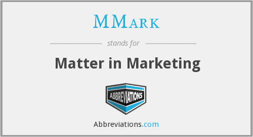 MMark - Matter in Marketing