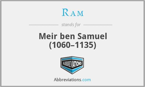 Ram - Meir ben Samuel (1060–1135)