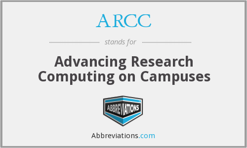 ARCC - Advancing Research Computing on Campuses