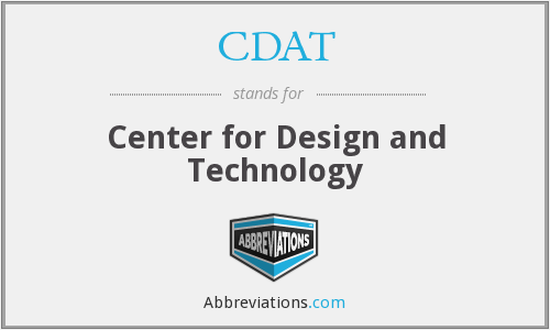 CDAT - Center for Design and Technology